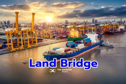 รูปข่าว เดินหน้าศึกษา 'Land Bridge' รอบใหม่ ดันเป็นฮับขนส่งทางน้ำสู้ 'ช่องแคบมะละกา'